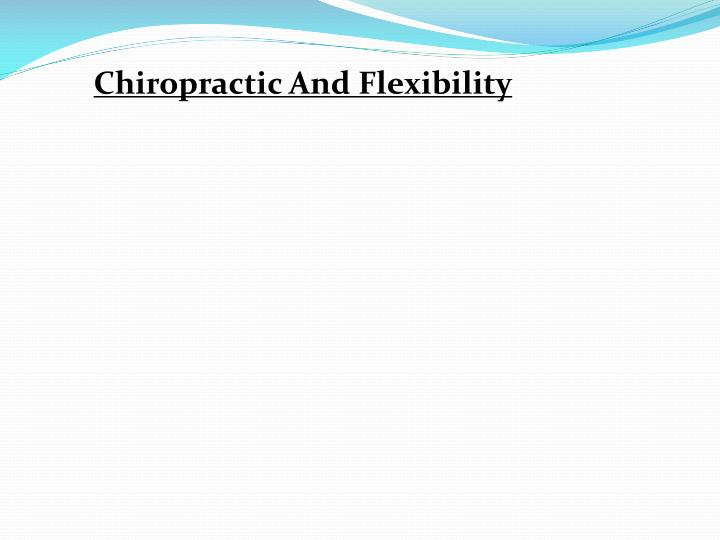 Chiropractic And Flexibility
