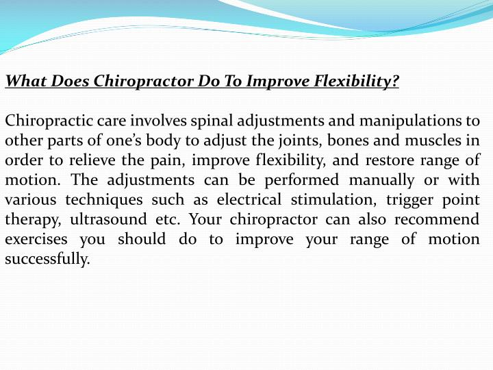 What Does Chiropractor Do To Improve Flexibility