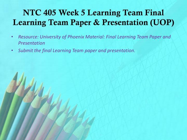 ntc 405 week 4