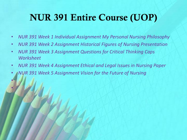 Nur 391 entire course uop