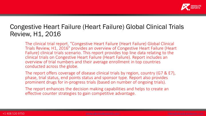 Congestive Heart Failure (Heart Failure) Global Clinical Trials Review, H1, 2016