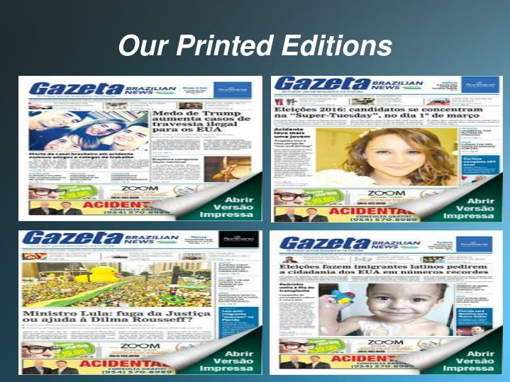 Our Printed Editions