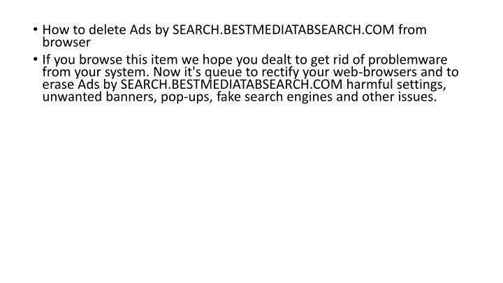 How to delete Ads by SEARCH.BESTMEDIATABSEARCH.COM from browser
