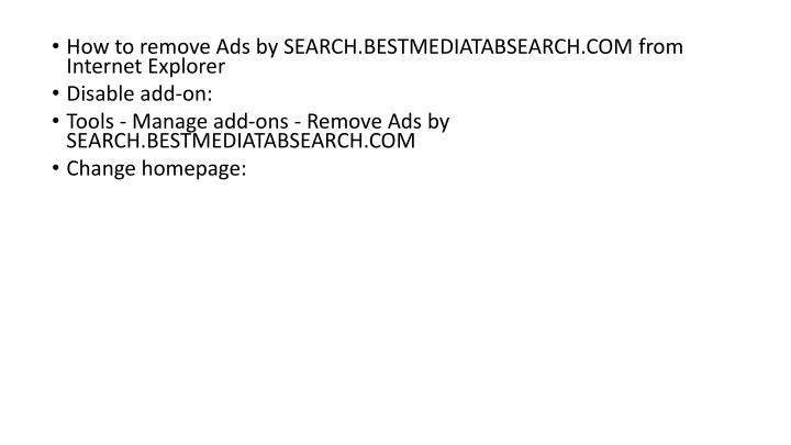 How to remove Ads by SEARCH.BESTMEDIATABSEARCH.COM from Internet Explorer