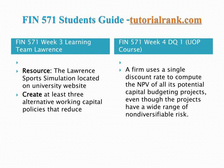 FIN 571 UOP Homework,FIN 571 UOP Tutorial,FIN 571 UOP Assignment,FIN 571 UOP Course Guide
