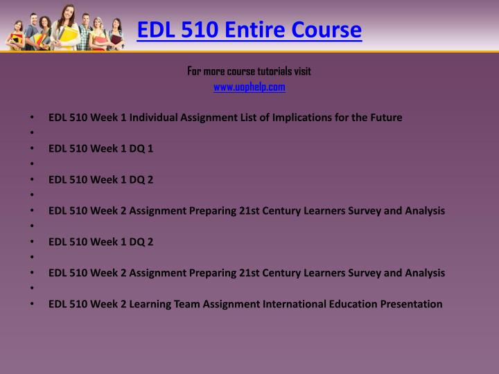 Edl 510 entire course