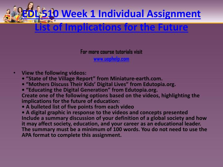 EDL 510 Week 1 Individual Assignment List of Implications for the
