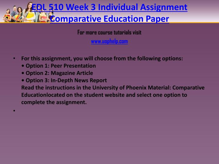 EDL 510 Week 3 Individual Assignment Comparative Education