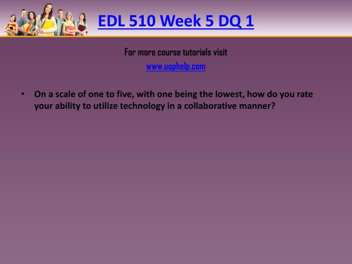 EDL 510 Week 5 DQ