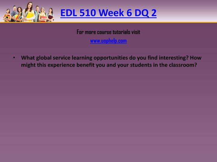 EDL 510 Week 6 DQ