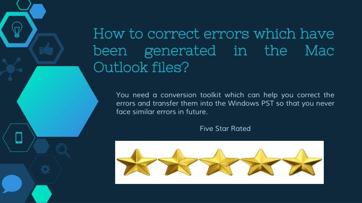 How to correct errors which have been generated in the Mac Outlook files?
