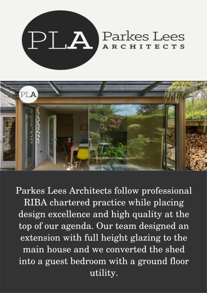Parkes Lees Architects follow professional