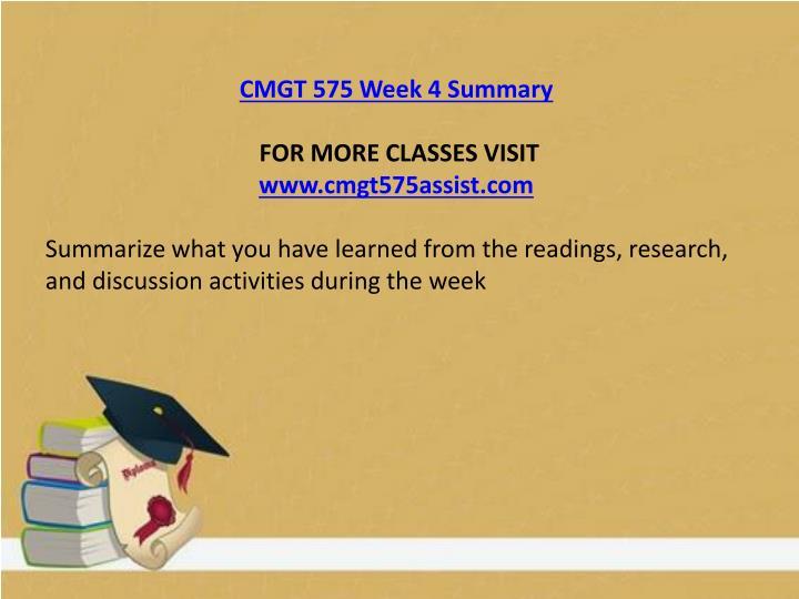 CMGT 575 Week 4 Summary