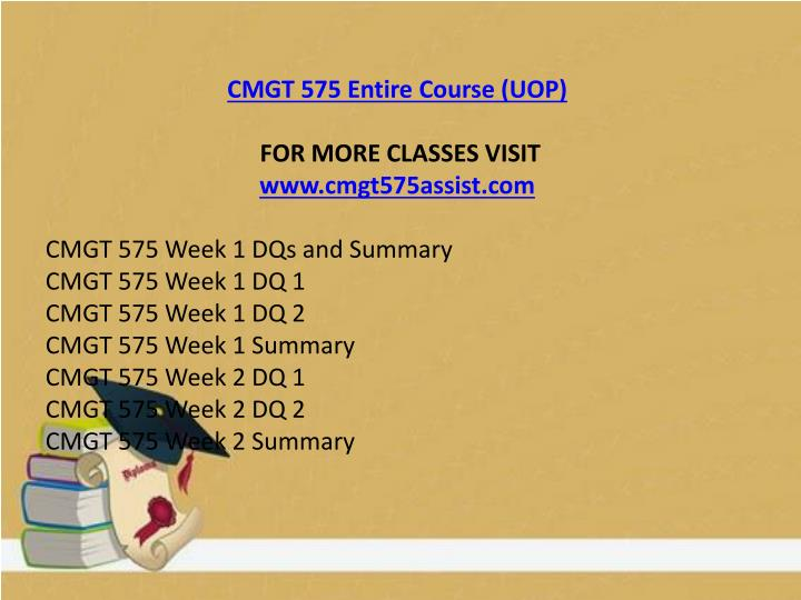 CMGT 575 Entire Course (UOP)