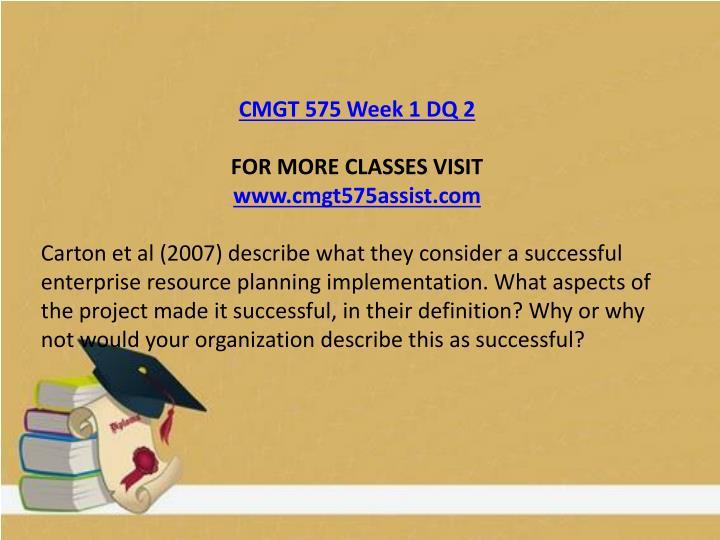 CMGT 575 Week 1 DQ 2