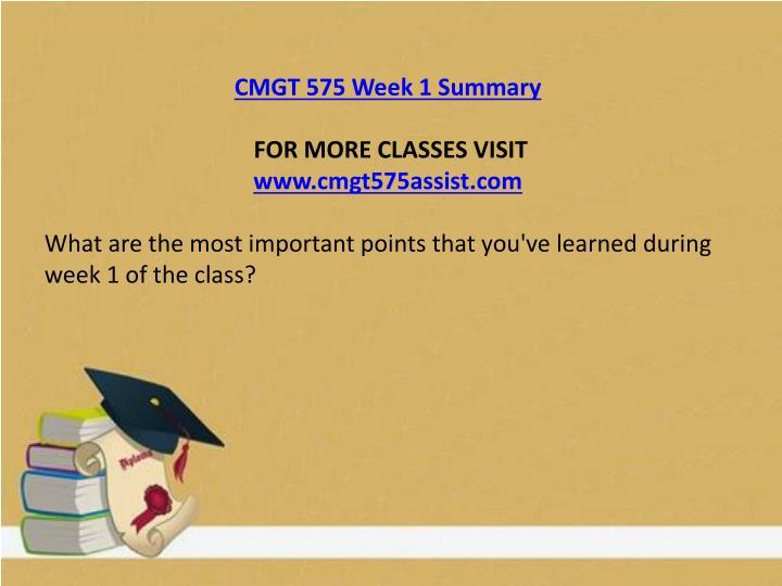 CMGT 575 Week 1 Summary