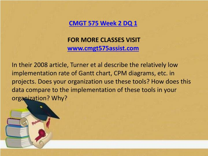 CMGT 575 Week 2 DQ 1
