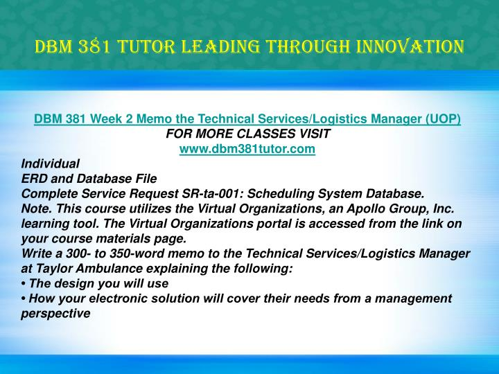 dbm 381 week 2 Download citation on researchgate | dbm 381 uop course tutorial/uophelp | p for more course tutorials visit wwwuophelpcom dbm 381 week 1 individual assignment database paper dbm 381 week 2 memo the technical services dbm 381 week 3 memo the level of normalization .