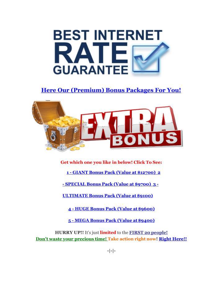 Here Our (Premium) Bonus Packages