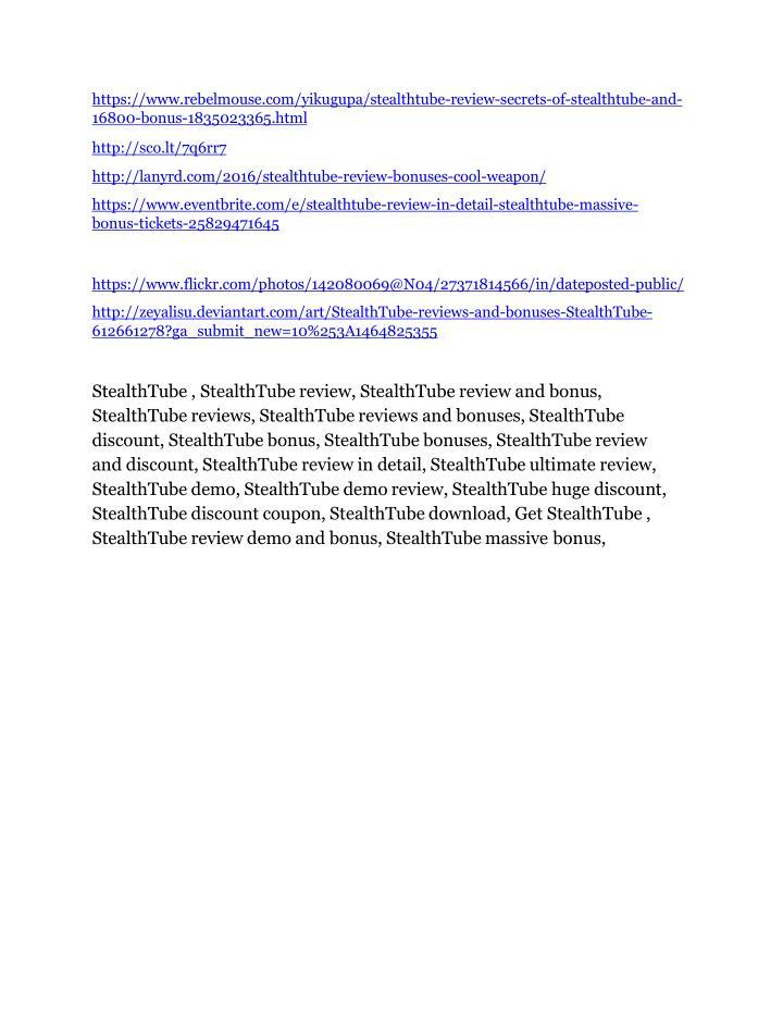 https://www.rebelmouse.com/yikugupa/stealthtube-review-secrets-of-stealthtube-and-