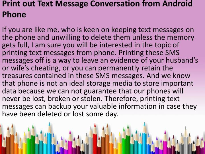 print out text message conversation from android phone n.