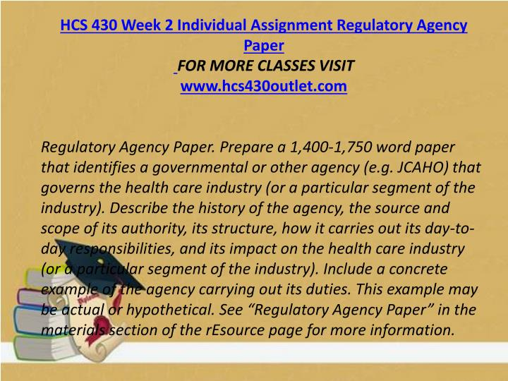 HCS 430 Week 2 Individual Assignment Regulatory Agency Paper