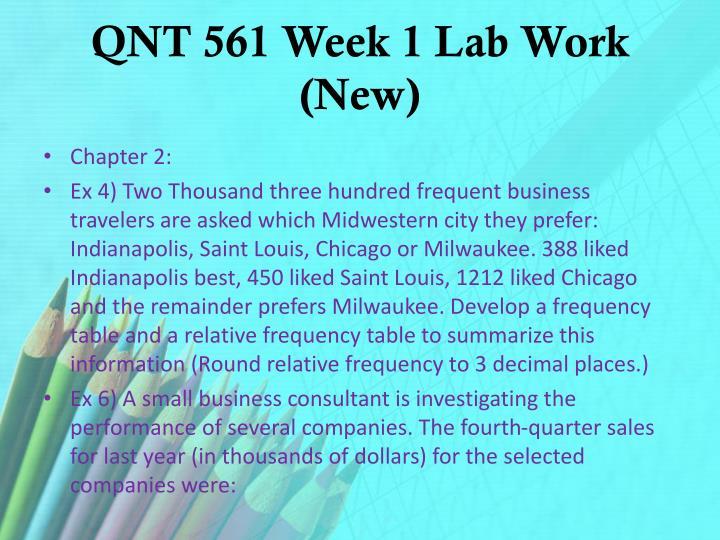 QNT 561 Week 1 Lab Work (New)