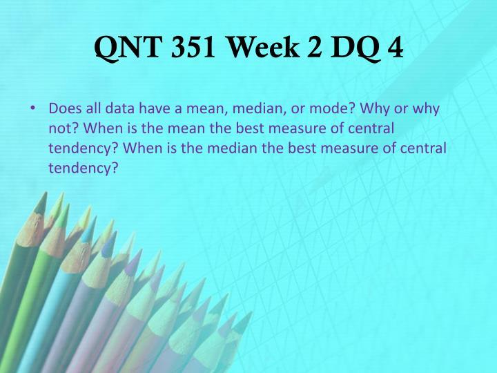 QNT 351 Week 2 DQ 4