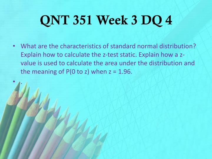 QNT 351 Week 3 DQ 4