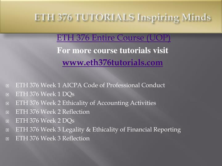 Eth 376 tutorials inspiring minds