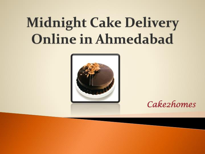 Midnight cake delivery online in ahmedabad