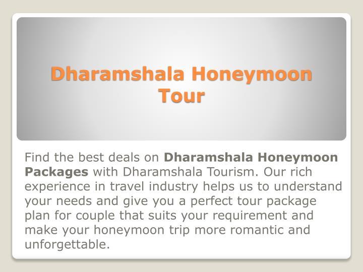 Dharamshala Honeymoon