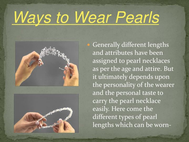 Ways to Wear Pearls