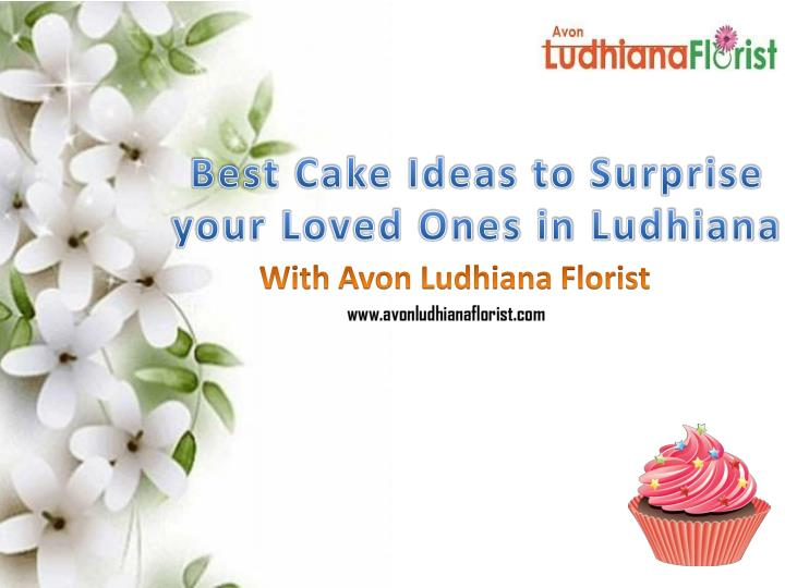 best cake ideas to surprise your loved ones in ludhiana n.