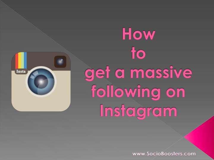 how to get a massive following on instagram n.