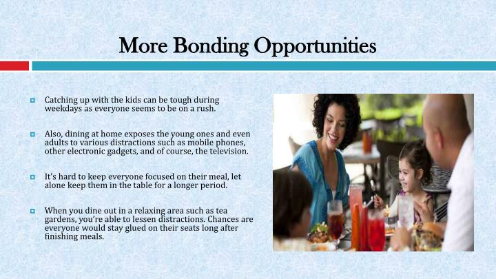 More Bonding Opportunities