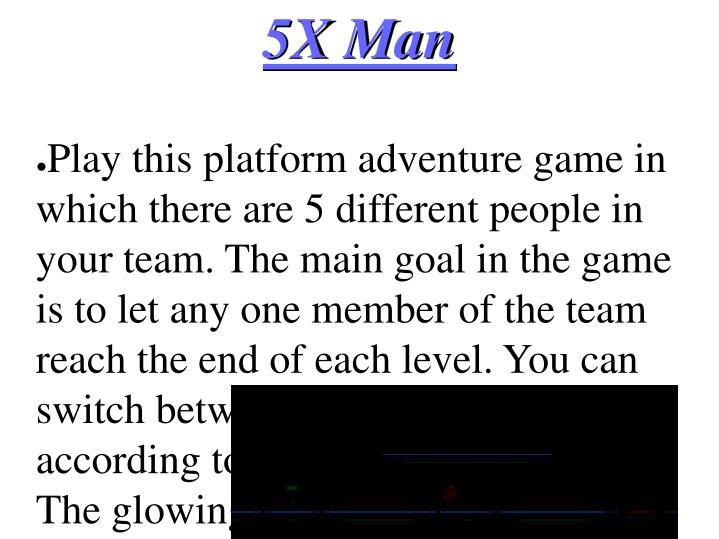 5X Man