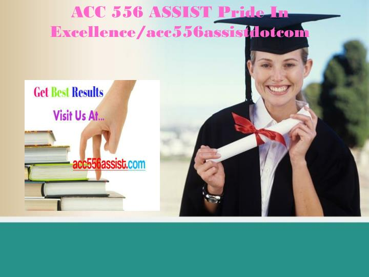 Acc 556 assist pride in excellence acc556assistdotcom