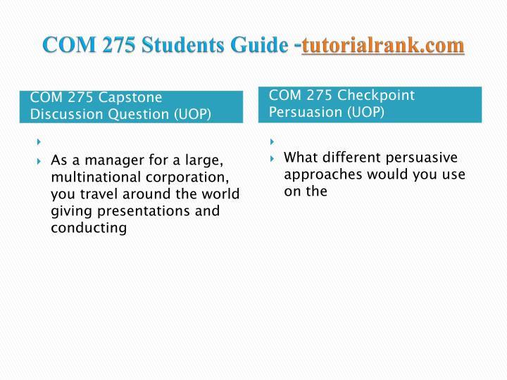 Com 275 students guide tutorialrank com2
