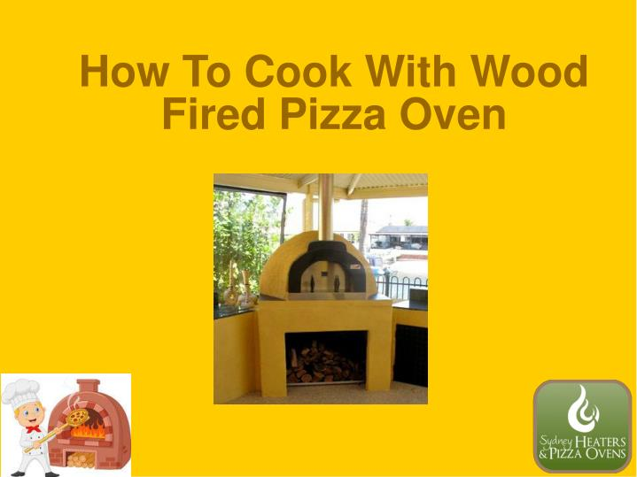 How To Cook With Wood