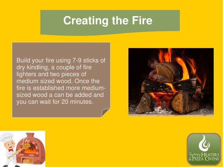 Creating the Fire