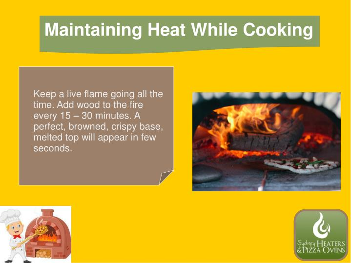 Maintaining Heat While Cooking