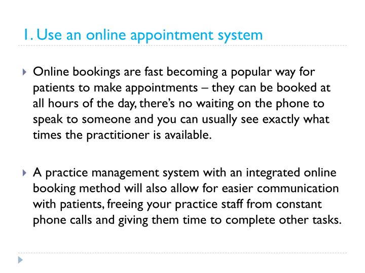 1. Use an online appointment system