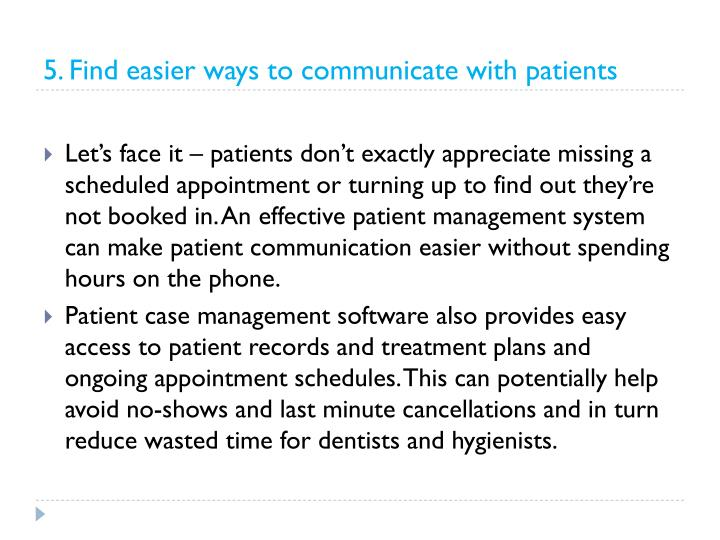 5. Find easier ways to communicate with patients