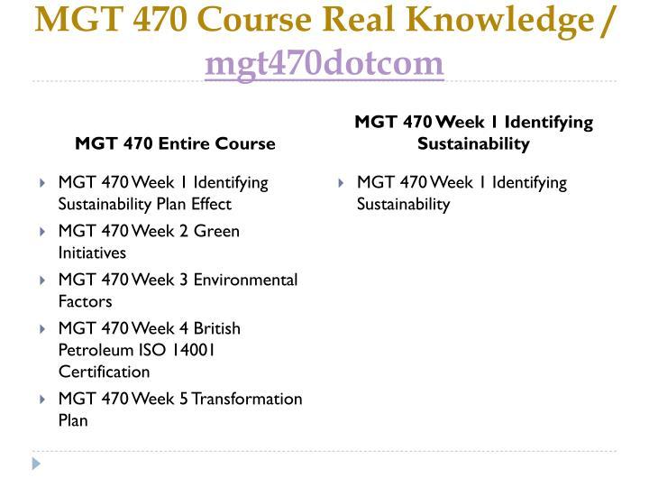 Mgt 470 course real knowledge mgt470dotcom1
