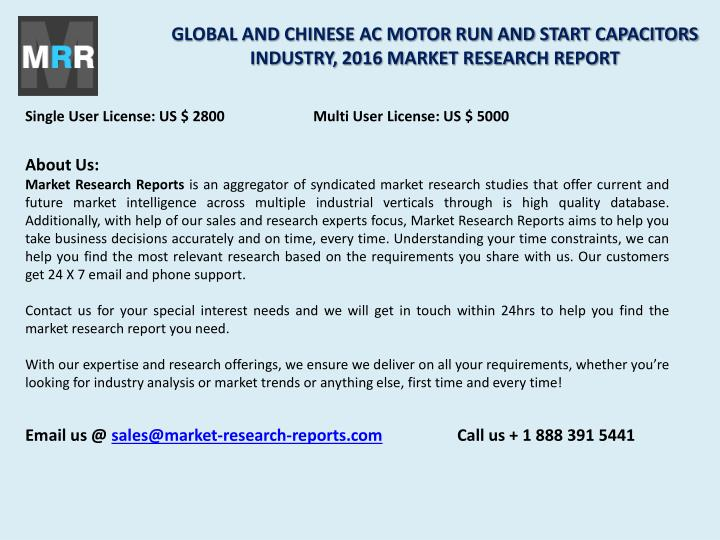 GLOBAL AND CHINESE AC MOTOR RUN AND START CAPACITORS INDUSTRY, 2016 MARKET RESEARCH REPORT