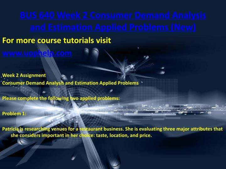 bus 640 week 4 assignment Bus 640 week 4 assignment market structures and pricing decisions applied problems (updated) click the link:  .
