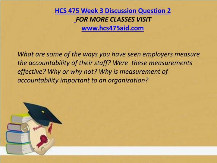 HCS 475 Week 3 Discussion Question 2