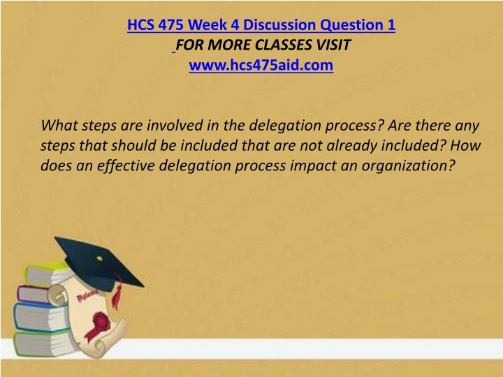 HCS 475 Week 4 Discussion Question 1