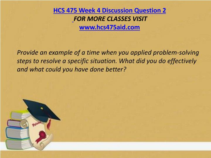 HCS 475 Week 4 Discussion Question 2